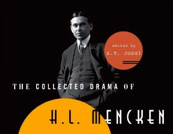 The Collected Drama of H.L. Mencken thumbnail