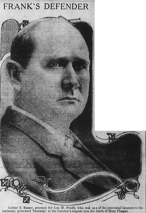 Leo Frank's co-lead attorney Luther Rosser